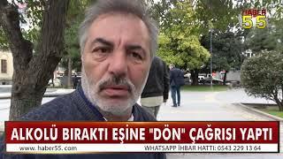 SAMSUN'UN KOLONYACI TANER'İ ALKOLÜ BIRAKTI