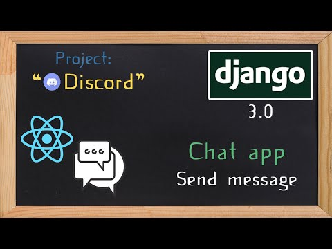 Django and ReactJS together - Chat app send message | 28 thumbnail