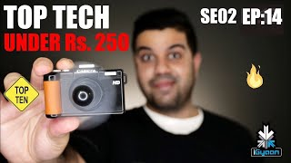 Top Tech and Gadgets Under Rs. 250