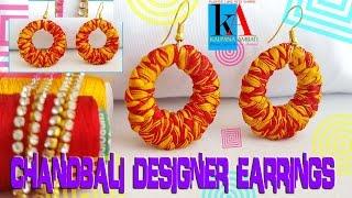 making of silk thread designer chandbali  jhumkas - easy and simple - tutorials