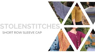 Short Row Sleeve Cap