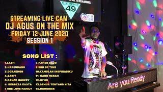 STREAMING LIVE CAM DJ AGUS ON THE MIX JUMAT 12 JUNI 2020 SES...