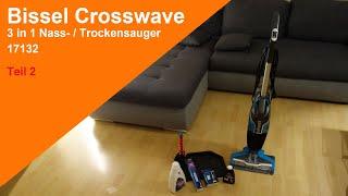 Test Bissel Crosswave 3 in 1 Nass Trockensauger 17132