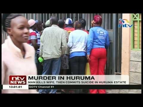 Man kills wife, then commits suicide in Huruma Estate