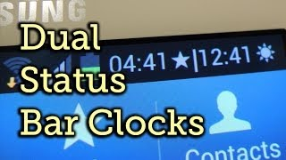 Get Multiple Status Bar Clocks for Different Time Zones - Samsung Galaxy Note 2 [How-To]