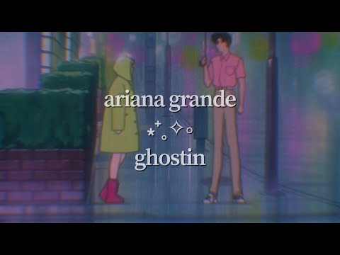 Ariana Grande - Ghostin (visual Lyric Video)