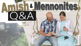 answering your questions    MENNONITES and AMISH
