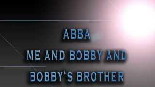 ABBA-Me And Bobby And Bobby's Brother [HD AUDIO]