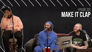 The Joe Budden Podcast - Make It Clap