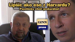 Harabin: Psychicky chorí prokurátori a Lipšic ako eso z Harvardu? Patrí medzi najhlúpejších!