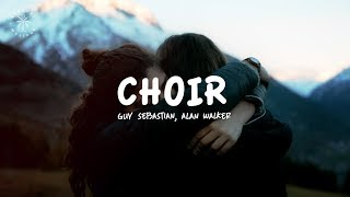 Alan Walker, Guy Sebastian   Choir (Remix) [Lyrics]