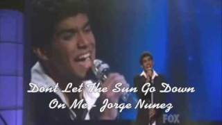 Dont Let The SUn Go Down On Me - Jorge Nunez (Video)