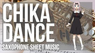 Kei Shirogane  - (Kaguya sama: Love Is War) - EASY Alto Sax Sheet Music: How to play Chika Dance (Kaguya sama) by Kei Haneoka