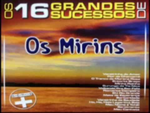 """""""GRUPO OS MIRINS"""" - OS 16 GRANDES SUCESSOS DE OS NIRINS"""