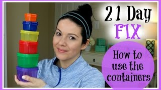 21 Day Fix | How To Use The Containers | Get Healthy With Me!