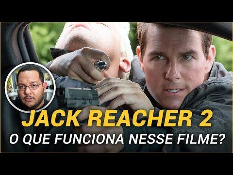 JACK REACHER: Sem Retorno (2016) | Crítica
