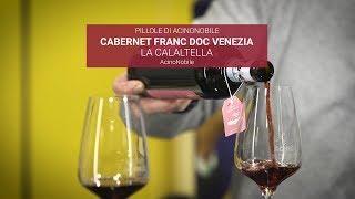 CABERNET FRANC - LA CALLALTELLA - DOC VENEZIA