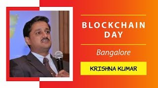 Krishna Kumar presenting SAP Blockchain as a Service (SAP BAAS) @ Blockchain Day, Bangalore