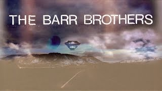 The Barr Brothers - Sleeping Operator (Teaser)