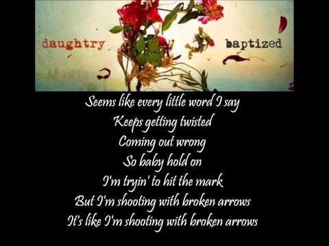Daughtry - Broken Arrows lyrics video