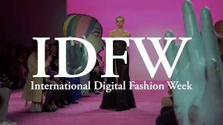 International Digital Fashion Week #IDFW #Fashionweek #NYFW #LFW #MFW #PFW #Swimweek #Covid-19
