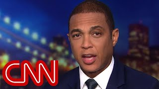 Don Lemon: It