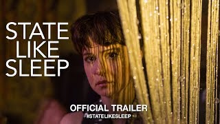 Trailer of State Like Sleep (2019)