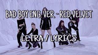 Bad Boy English Version   Red Velvet [LetraLyrics]