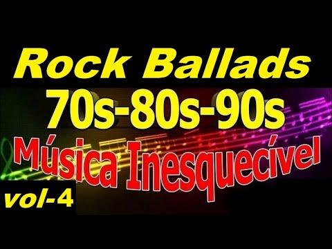 Músicas Internacionais Românticas Rock Ballads 70-80-90 - vol 4