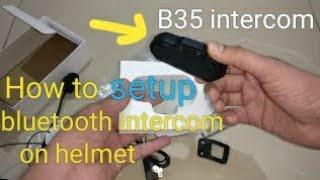 #bluetooth #helmet #headset #intercom #music How to setup B35 Bluetooth Headset on Helmets