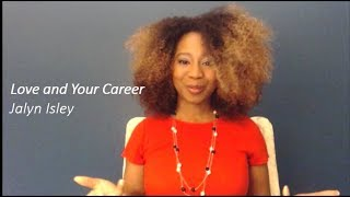 Love and Your Career