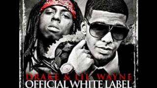 Do It Now - Lil Wayne Ft Drake [The White Label]