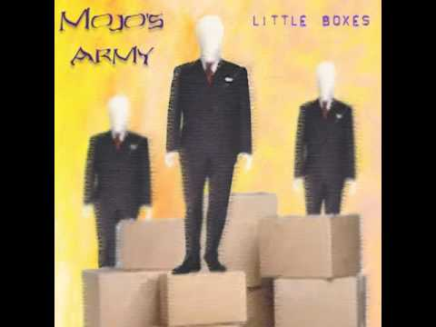 Little Boxes (Song) by Mojo's Army