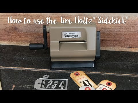 How to Use the Tim Holtz Sidekick Machine - Sizzix
