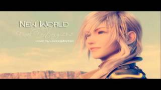 ♪  New World   Charice  MALE COVER Final Fantasy 13 2 Ending
