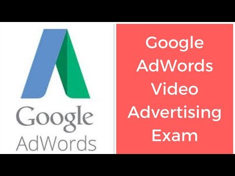 Google AdWords Video Advertising Exam Questions and Answers 2019