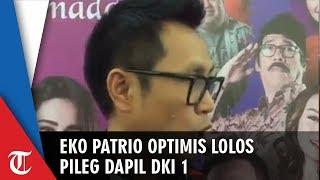 Eko Patrio Yakin Bisa Lolos Jadi Anggota DPR RI