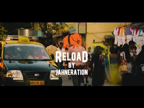 JAHNERATION - Reload (Clip officiel)