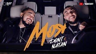 Doni Feat. Natan   Моя (Премьера клипа, 2018)