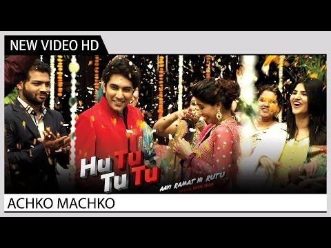 Achko Machko (Music Video)   Hu Tu Tu Tu Movie   Latest Gujarati Film Songs