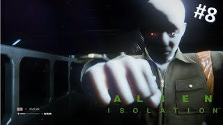 I CAN'T GET AWAY FROM THEM!! - ALIEN ISOLATION - EPISODE 8