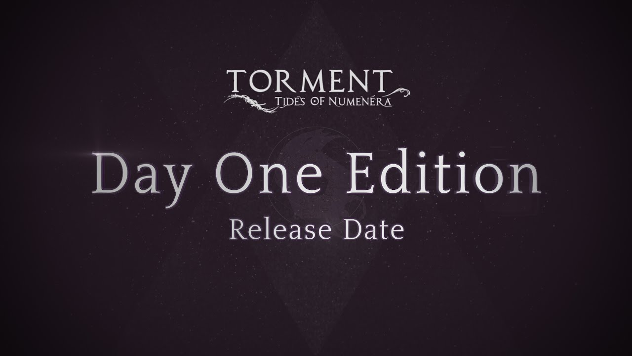 Torment: Tides of Numenera - Data d'uscita + Day One Edition