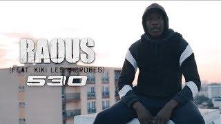 Raous (feat. Kiki Les Microbes)   530 I Daymolition