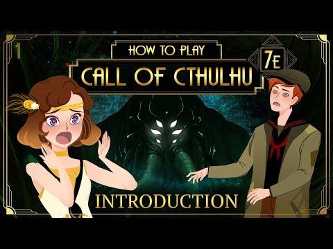 How to Play Call of Cthulhu 7E - Introduction