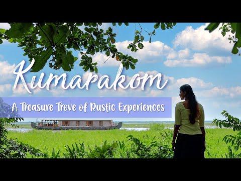 Kumarakom, A Treasure Trove of Rustic Experiences