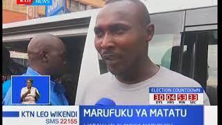 Marufuku ya Matatu : Magari kutoingia katikati ya jiji