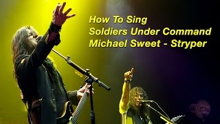 How To Sing Like Michael Sweet - Stryper - Soldiers Under Command - Ken Tamplin Vocal Academy