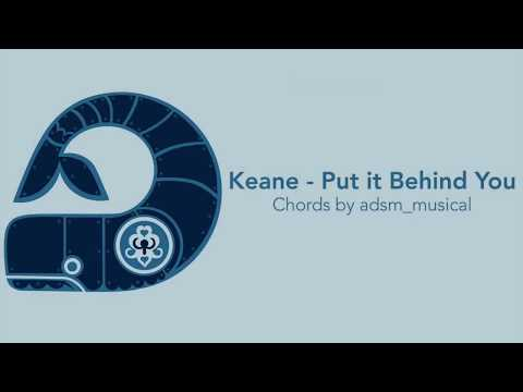 Keane - 'Put it Behind You' with chords and lyrics