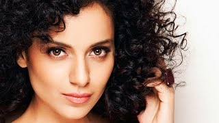 Kangana Ranaut - Biography