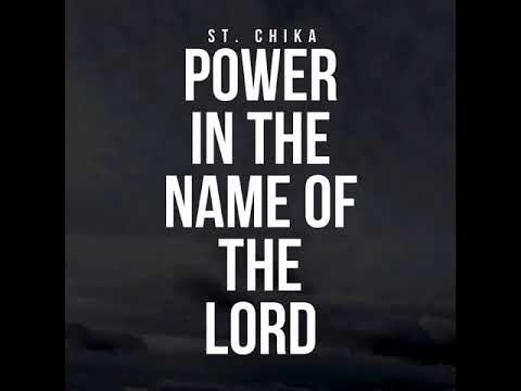 Power in The Name Of The Lord